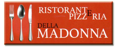 Ristorante Pizzeria della Madonna